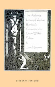 The Publishing History of Aubrey Beardsley's Compositions for Oscar Wilde's Salome