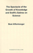 The Spectacle of the Growth of Knowledge and Swift's Satires on Science