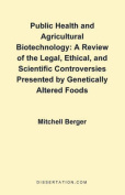 Public Health and Agricultural Biotechnology