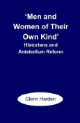 'Men and Women of Their Own Kind'