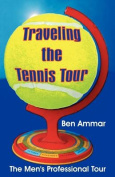 Traveling the Tennis Tour