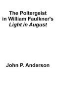 The Poltergeist in William Faulkner