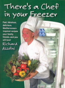 There's a Chef in Your Freezer