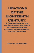 Libations of the Eighteenth Century
