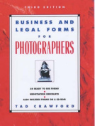 Business and Legal Forms for Photographers [With CD-ROM]