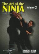 Art of the Ninja, Vol. 3