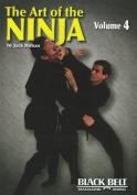 Art of the Ninja, Vol. 4