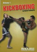 Kickboxing: v. 1