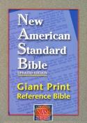 Giant Print Reference Bible-NASB [Large Print]