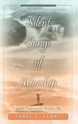 Silent Songs of Worship