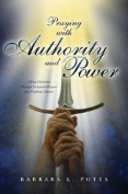 Praying with Authority and Power