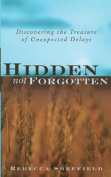 Hidden, Not Forgotten