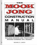 Mook Jong Construction Manual