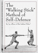 "The ""Walking Stick"" Method of Self-Defence"