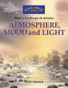 Atmosphere, Mood and Light