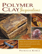 Polymer Clay Inspirations