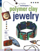 Polymer Clay for the Fun of It!