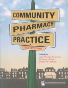 Community Pharmacy Practice Case Studies