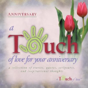 A Touch of Love for Your Anniversary