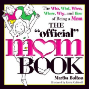 """The """"Official"""" Mom Book"""