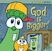 VeggieTales God Is Bigger!