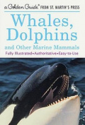 Whales, Dolphins and Other Marine Mammals