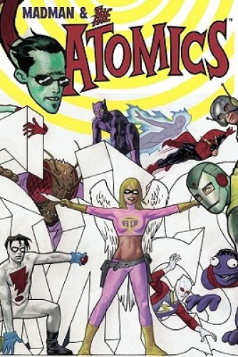 Madman and the Atomics by Mike Allred.