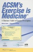 ACSM's  Exercise is Medicine (TM)