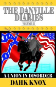 The Danville Diaries Volume Two