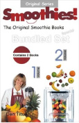 Smoothies! the Original Smoothie Books