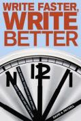 Write Faster, Write Better