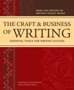 The Craft and Business of Writing