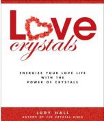 Love Crystals