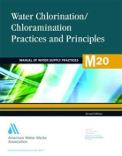 Water Chlorination/Chloramination Practices and Principles