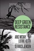 Deep Green Resistance