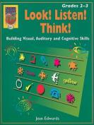 Look! Listen! Think!, Grades 2-3