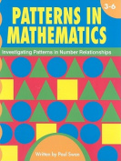 Patterns in Mathematics, Grades 3-6
