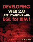 Developing Web 2.0 Applications with EGLl for IBM I