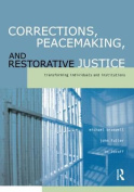 Corrections, Peacemaking, and Restorative Justice