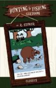 Hunting & Fishing Cartoons - Classics