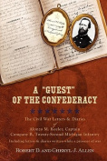 "A ""Guest"" of the Confederacy the Civil War Letters and Diaries of Alonzo M. Keeler, Captain, Company B, Twenty-second Michigan Infantry"