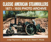 Classic American Steamrollers 1871-1935