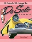 It's Delightful! It's Delovely! It's... Desoto Automobiles