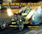 Drag Racing Fuel Altereds