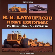 R. G. LeTourneau Heavy Equipment