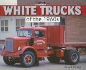 White Trucks of the 1960s