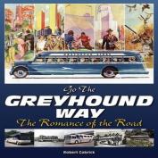Going the Greyhound Way