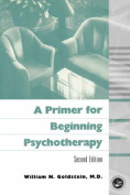 A Primer for Beginning Psychotherapy