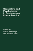 Counselling and Psychotherapy in Contemporary Private Practice