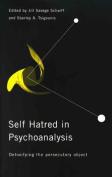 Self Hatred in Psychoanalysis